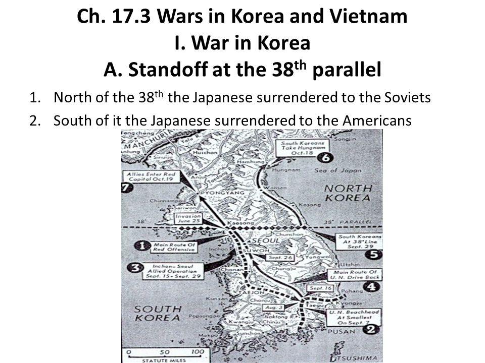 Ch.17.3 Wars in Korea and Vietnam I. War in Korea A.