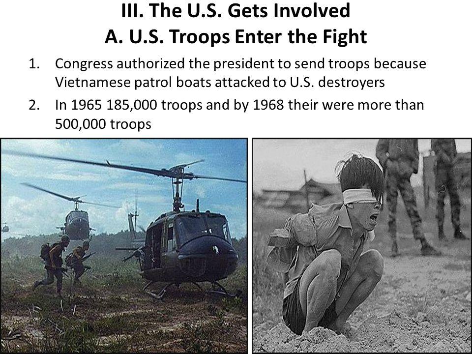 III.The U.S. Gets Involved A. U.S.
