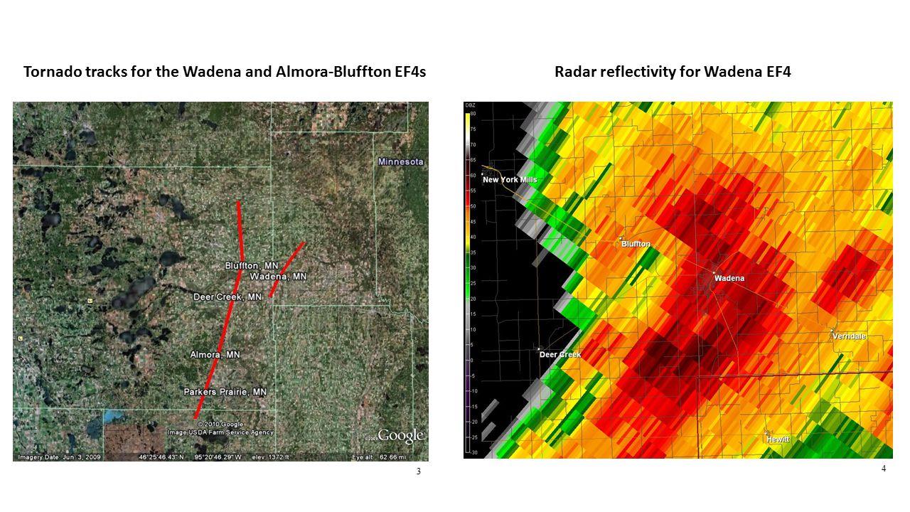 4 3 Tornado tracks for the Wadena and Almora-Bluffton EF4sRadar reflectivity for Wadena EF4