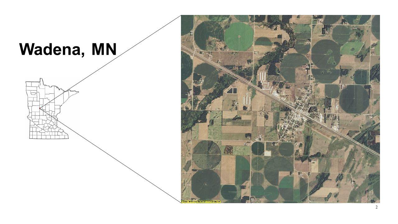 Why Wadena, Minnesota.Recently experienced a tornado.
