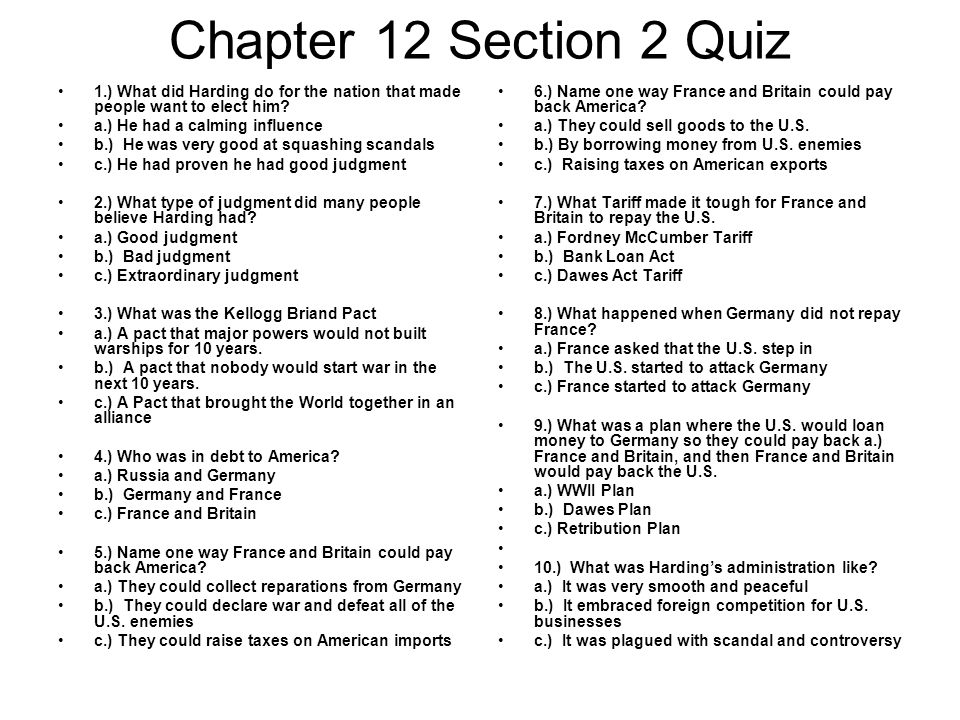 Chapter 12 Section 2 Quiz 1.) What did Harding do for the nation that made people want to elect him.