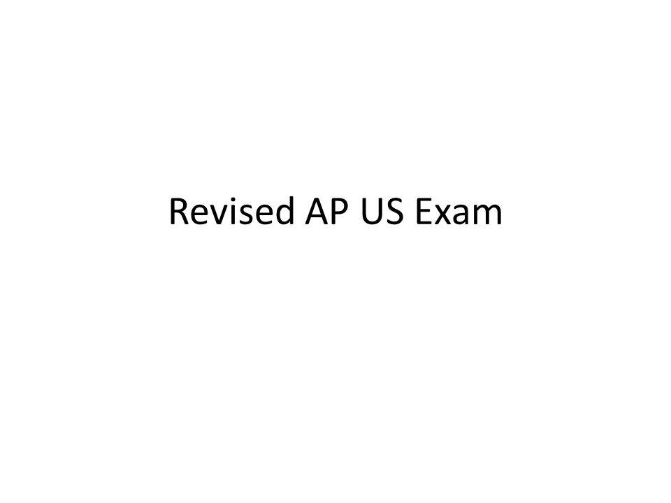 Revised AP US Exam