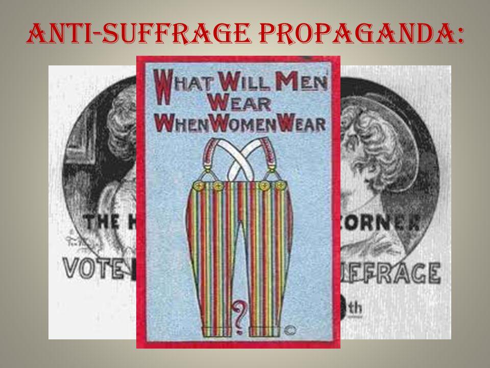 Anti-Suffrage Propaganda: