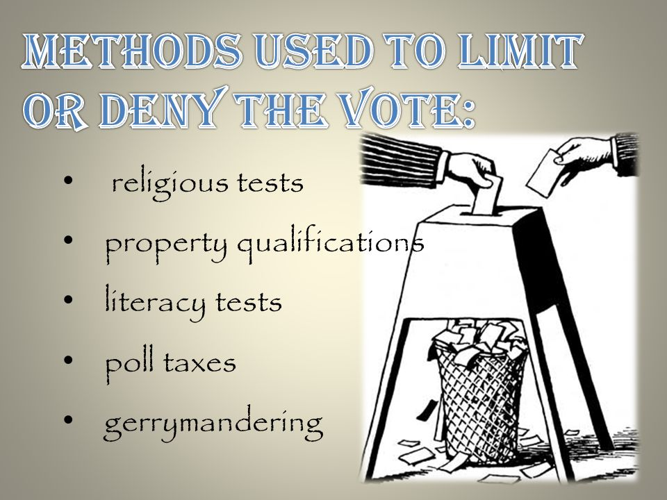 religious tests property qualifications literacy tests poll taxes gerrymandering