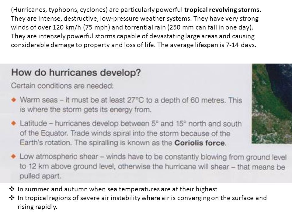(Hurricanes, typhoons, cyclones) are particularly powerful tropical revolving storms.