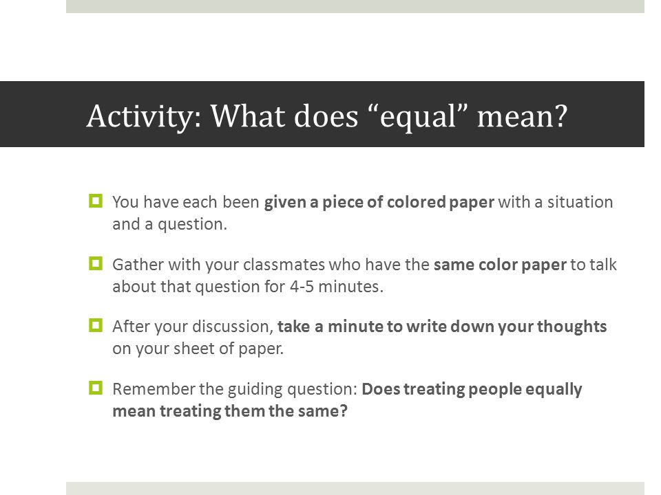 Activity: What does equal mean.