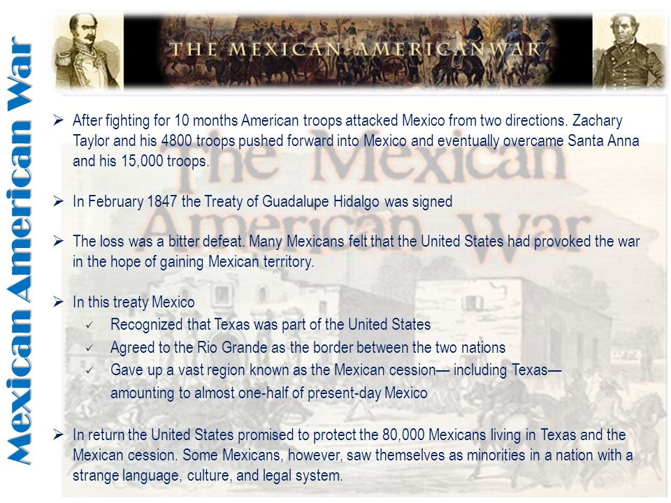 Mexican American War  In conclusion there were various effects due to the Mexican-American War.