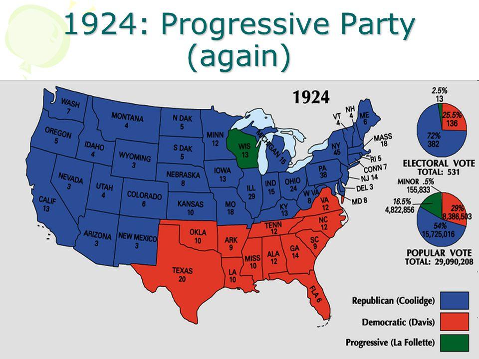 1924: Progressive Party (again)