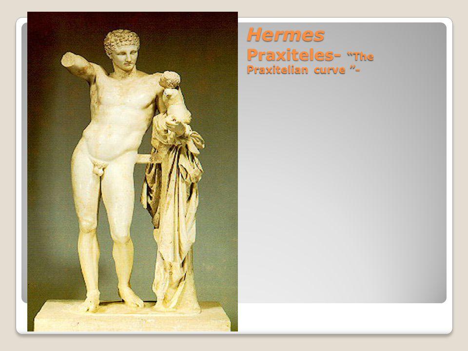 Hermes Praxiteles- The Praxitelian curve -