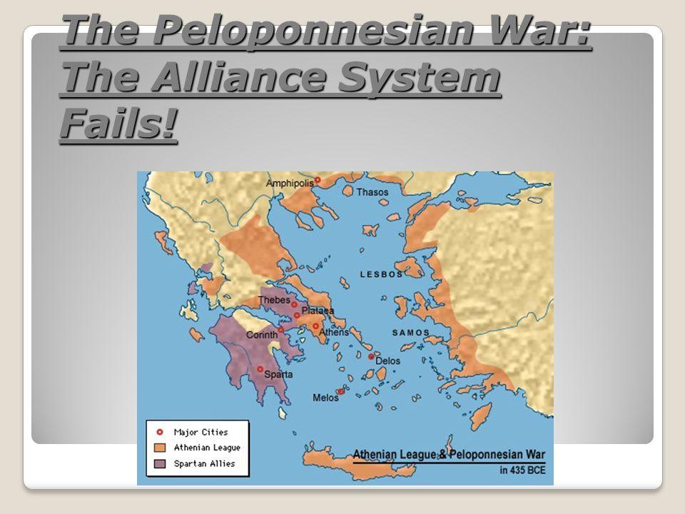 The Peloponnesian War: The Alliance System Fails!