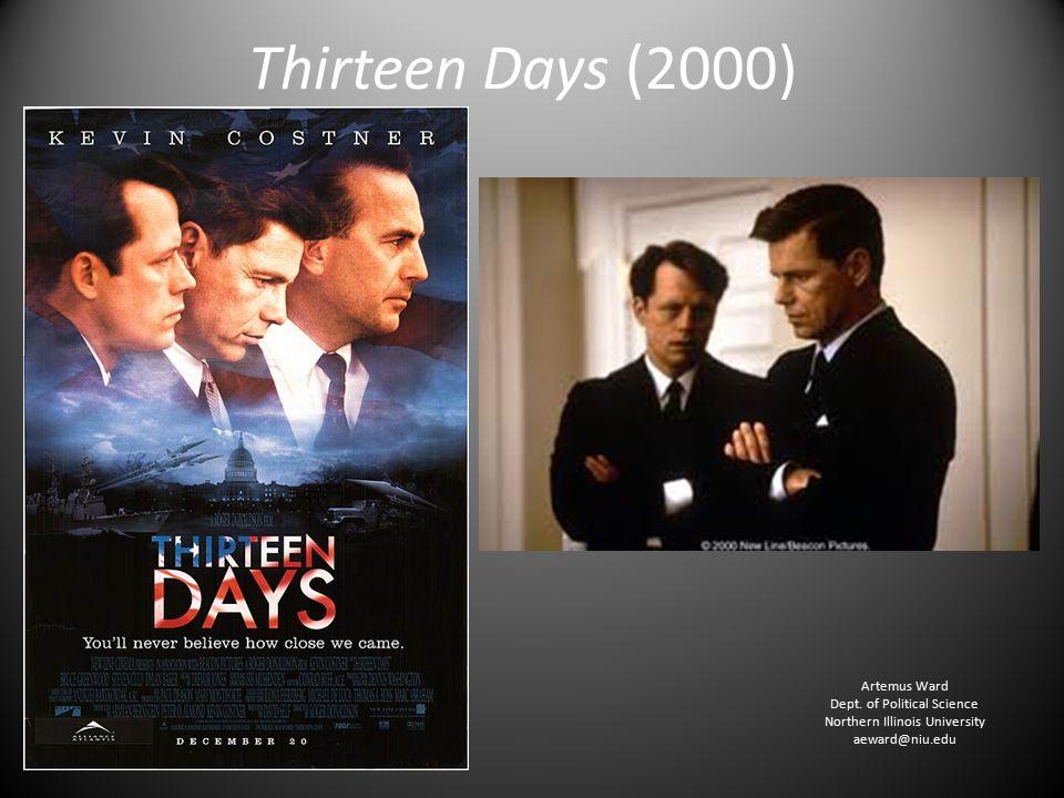 Thirteen Days (2000) Artemus Ward Dept.