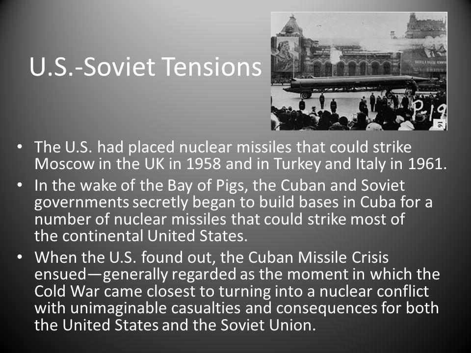 U.S.-Soviet Tensions The U.S.