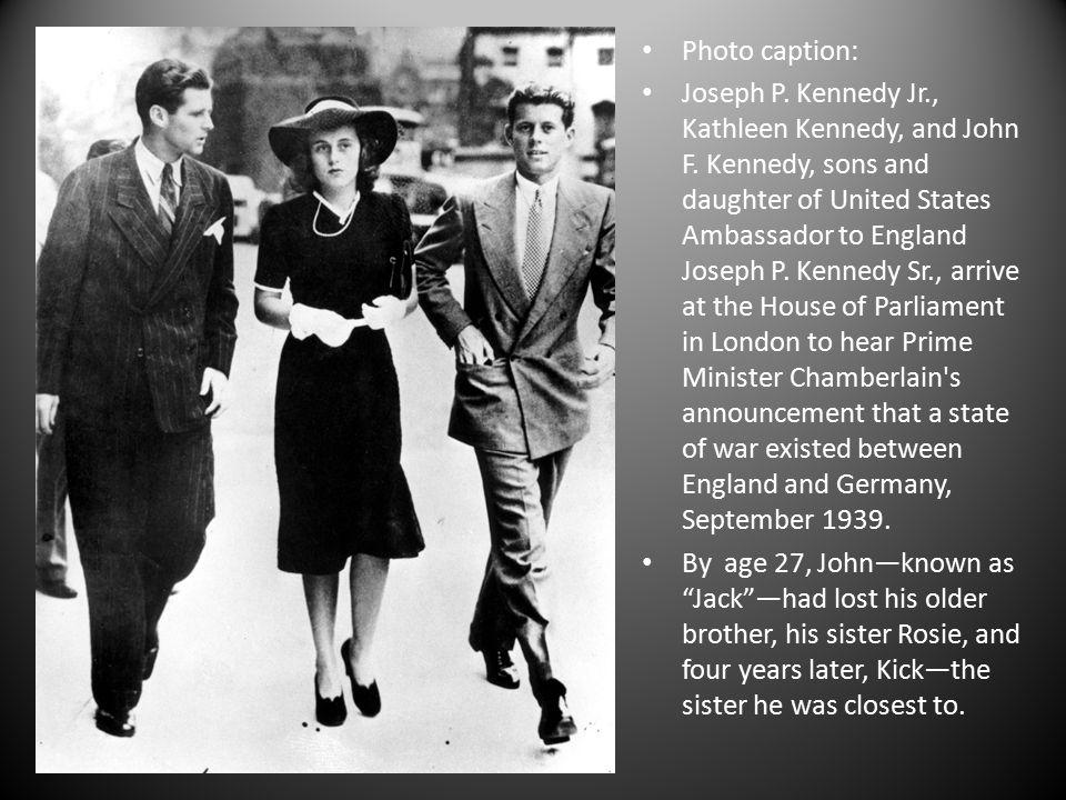 Photo caption: Joseph P. Kennedy Jr., Kathleen Kennedy, and John F.