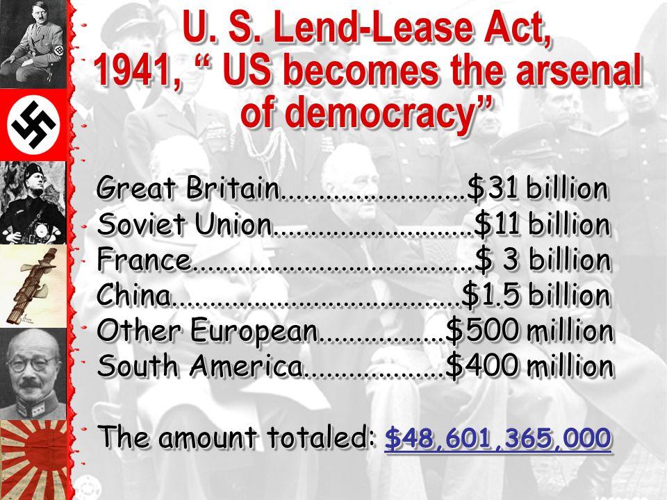 Great Britain.........................$31 billion Soviet Union...........................$11 billion France......................................$ 3 billion China.......................................$1.5 billion Other European.................$500 million South America...................$400 million The amount totaled: $48,601,365,000 U.