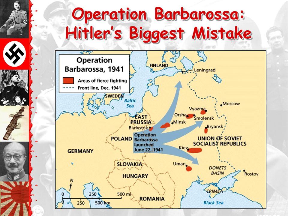 Operation Barbarossa: Hitler's Biggest Mistake