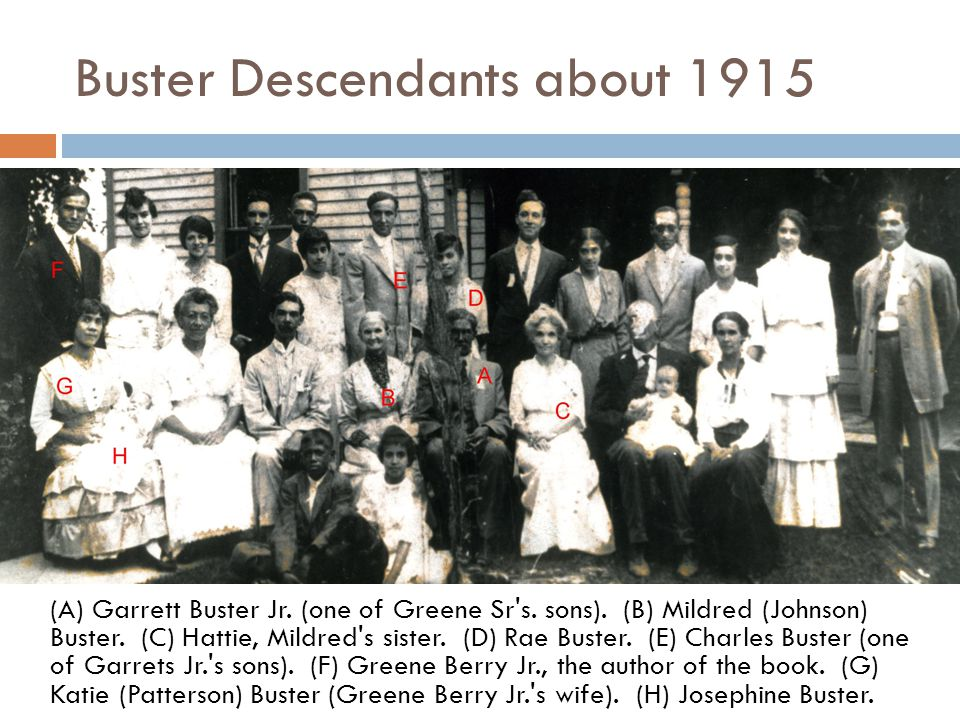 Buster Descendants about 1915 (A) Garrett Buster Jr.