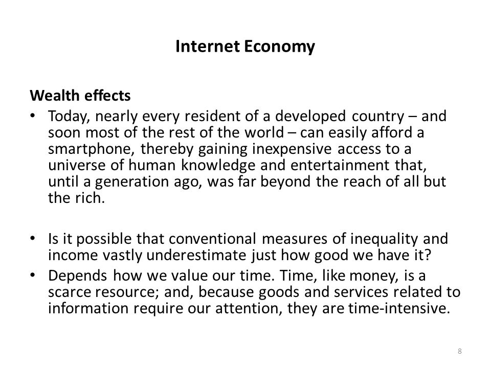 Internet Economy We spend, on average, two hours a day with our audio- video devices.