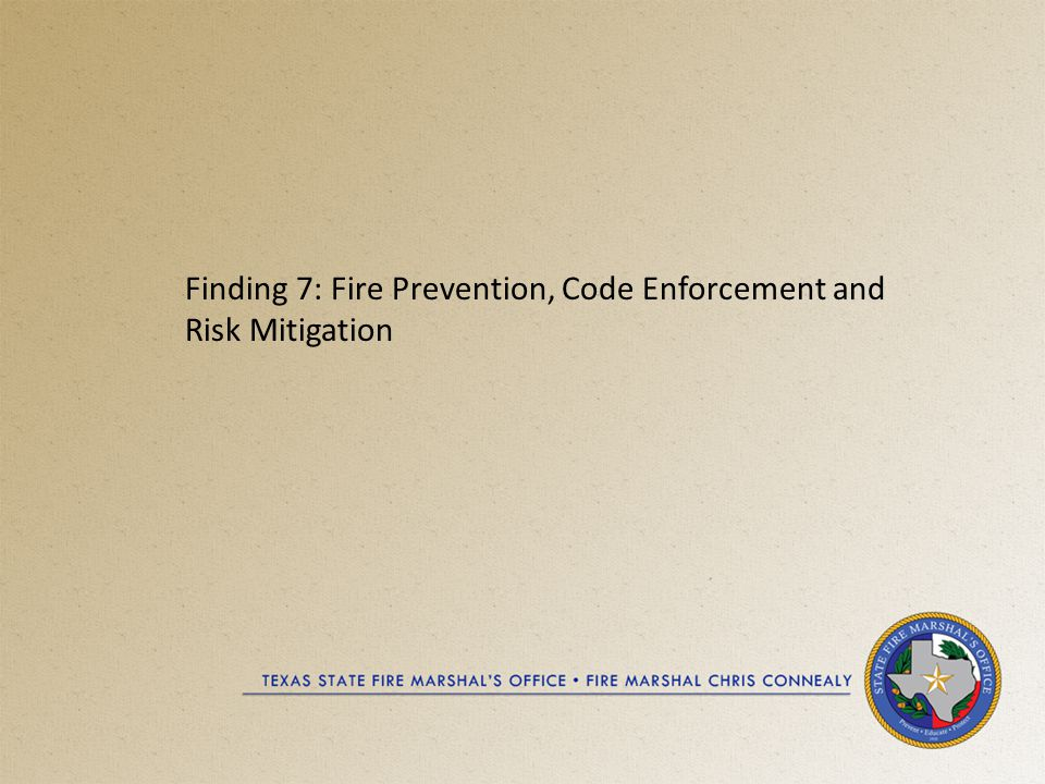 Finding 7: Fire Prevention, Code Enforcement and Risk Mitigation