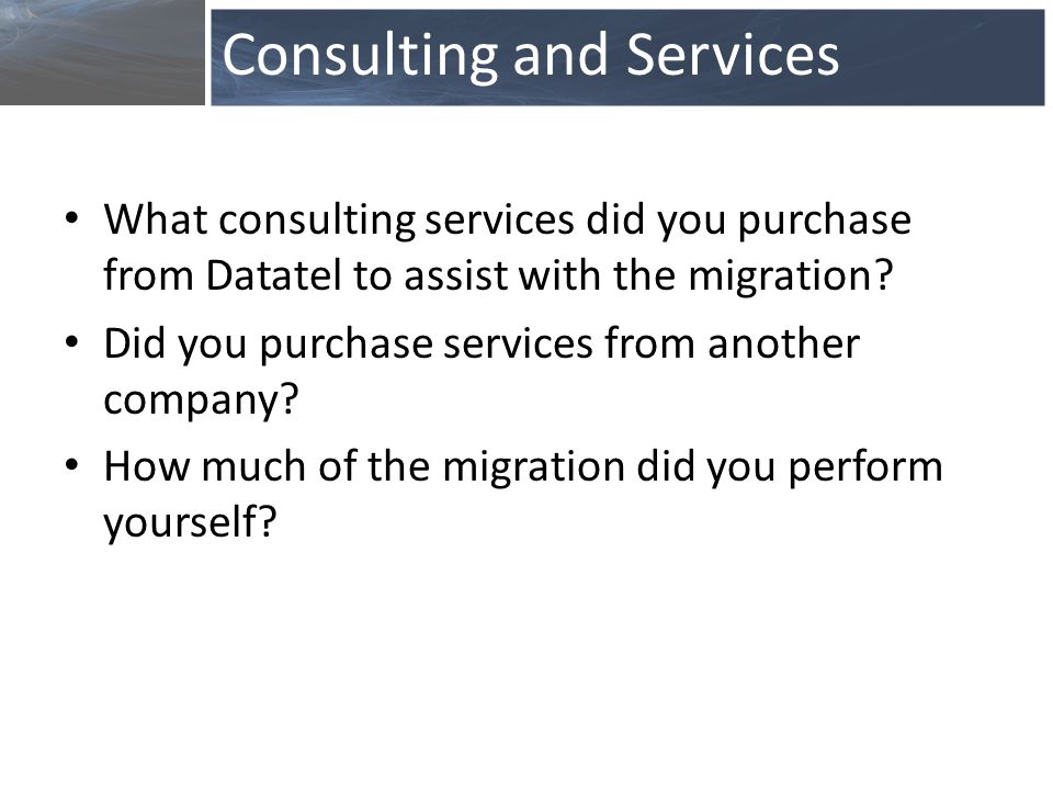 What consulting services did you purchase from Datatel to assist with the migration.