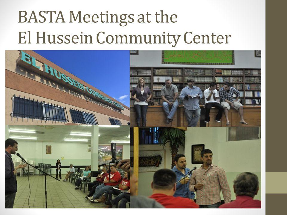 BASTA Meetings at the El Hussein Community Center