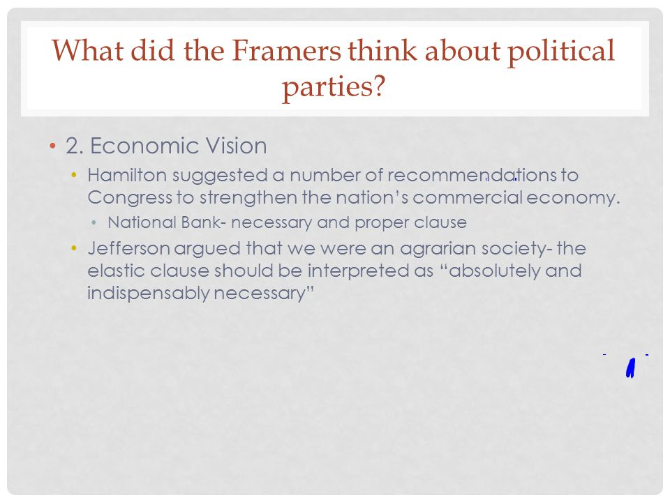 What did the Framers think about political parties.