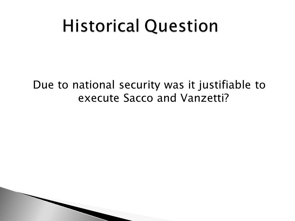 Due to national security was it justifiable to execute Sacco and Vanzetti
