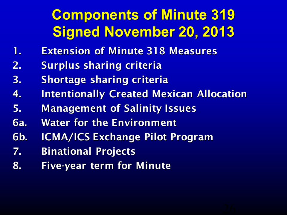 Components of Minute 319 Signed November 20, 2013 1. Extension of Minute 318 Measures 2. Surplus sharing criteria 3. Shortage sharing criteria 4. Inte