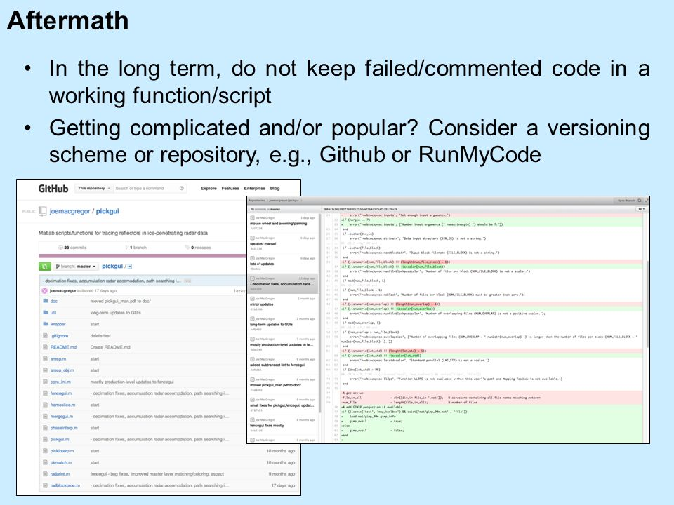 Aftermath In the long term, do not keep failed/commented code in a working function/script Getting complicated and/or popular.