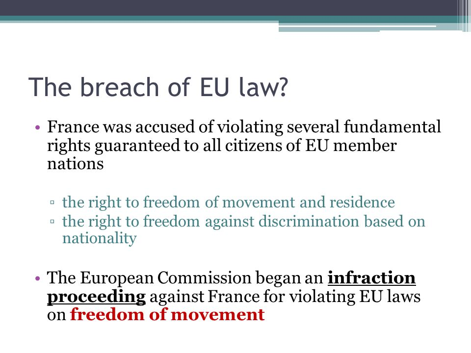The breach of EU law.