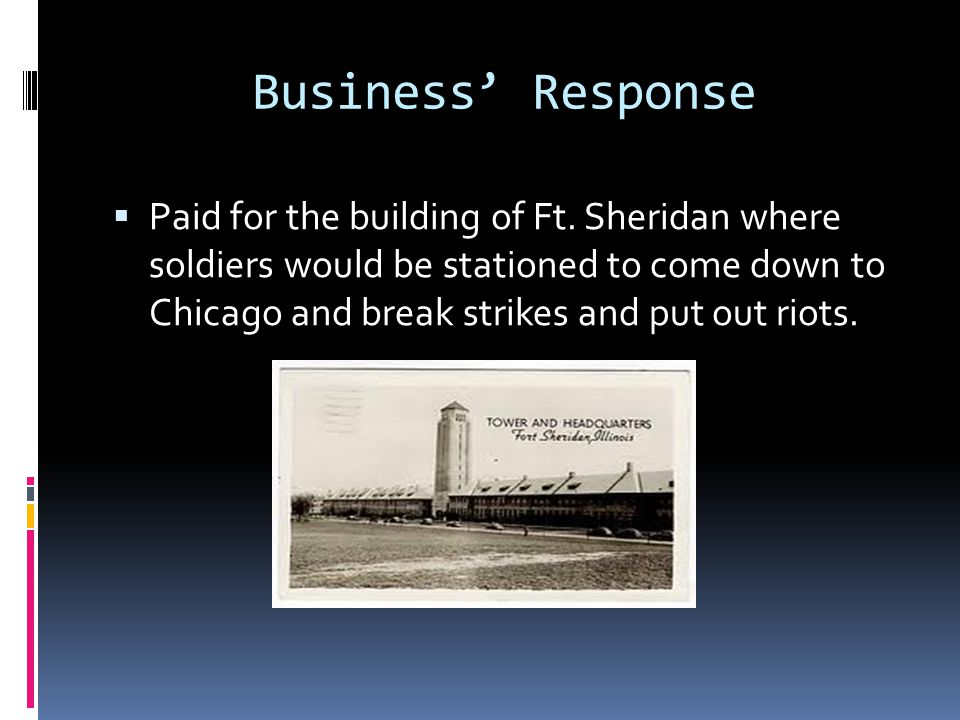 Business' Response  Paid for the building of Ft.