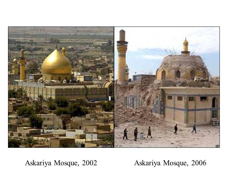 Askariya Mosque, 2002Askariya Mosque, 2006