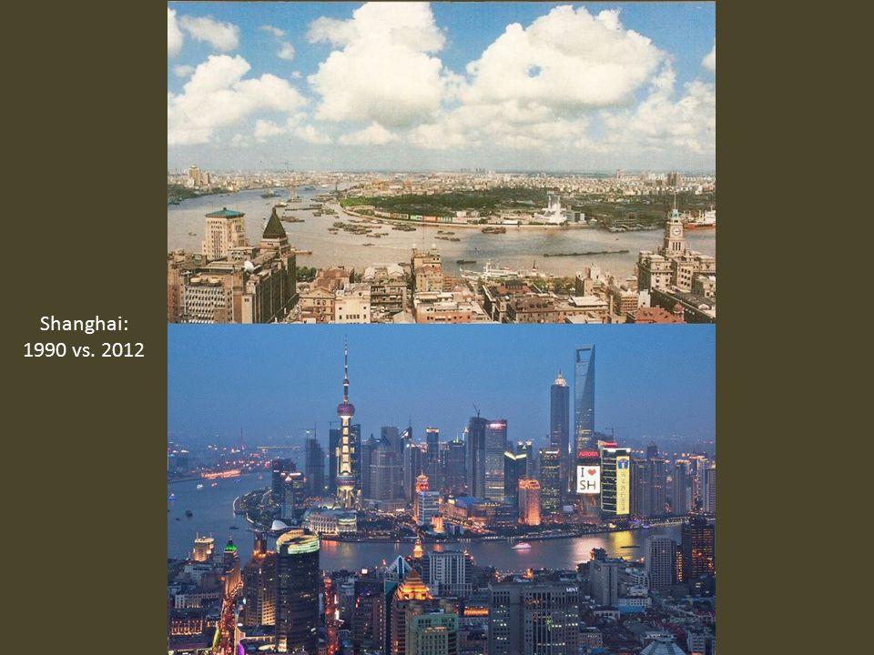 Shanghai: 1990 vs. 2012