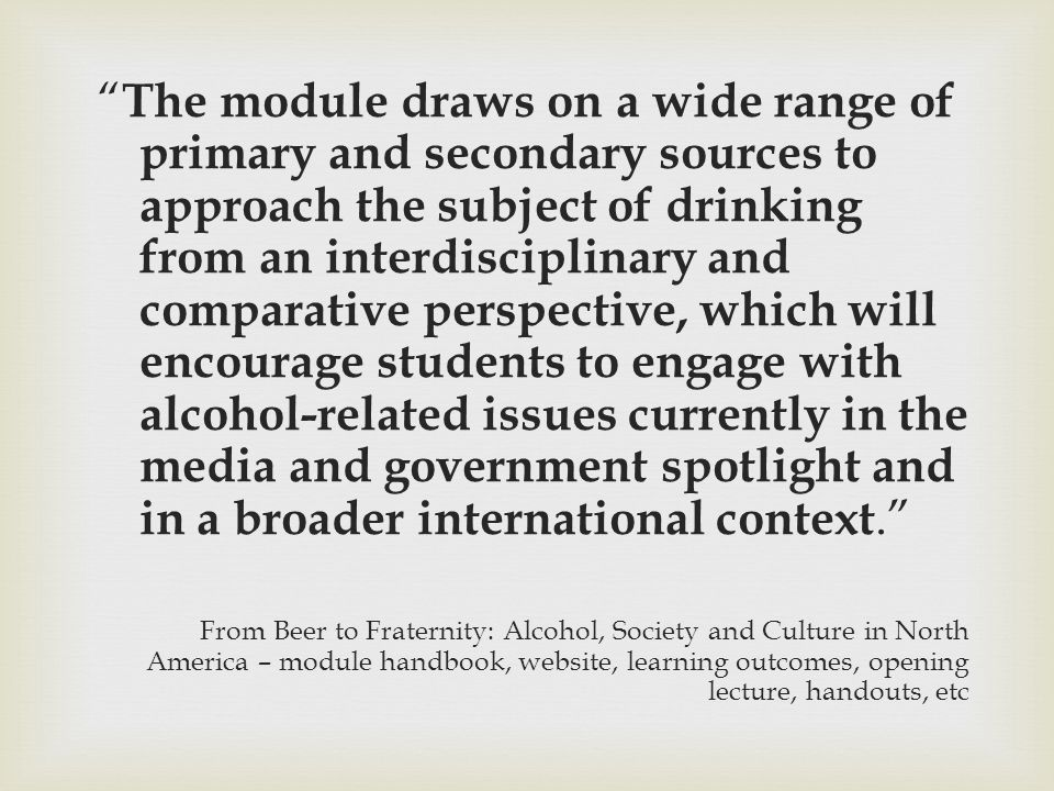  Module Changes  Lack of engagement with comparative/interdisciplinary aspects of course, 2012-13  Assessment strategy didn't force students to get to grips with these aspects of the course  Perception of these aspects as 'irrelevant'