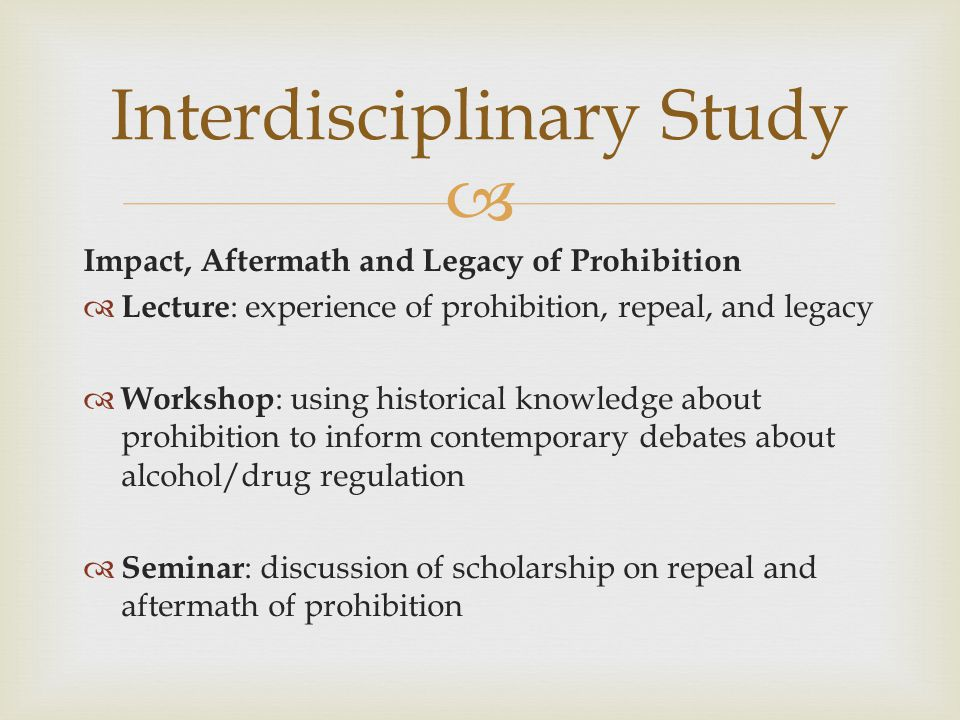  Alcohol in the American Imagination  Lecture : Outline of approaches to fictional portrayals of alcohol and drinking; illustrative examples  Workshop : Focus on media discourses about alcohol and role in shaping public attitudes  Seminar : Discussion of key text (Hemingway) and historiography Interdisciplinary Study