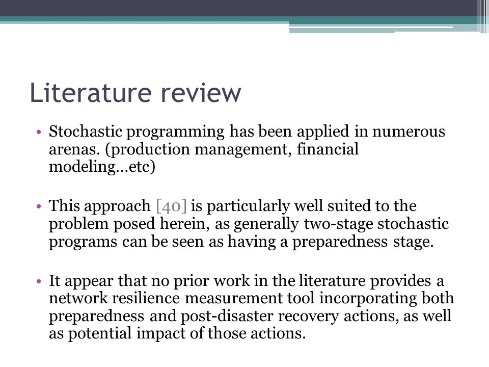 Literature review Stochastic programming has been applied in numerous arenas.