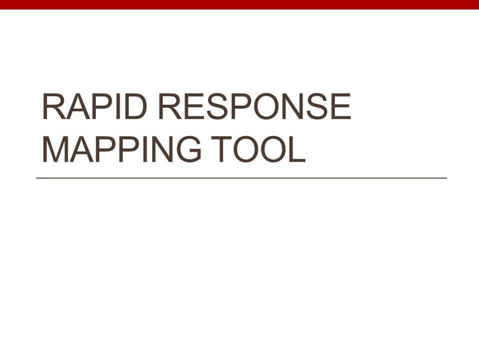 RAPID RESPONSE MAPPING TOOL