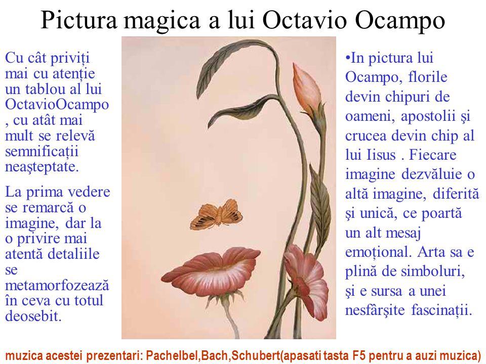 Octavio Ocampo: Tinerete fara batrânete ( Forever always )