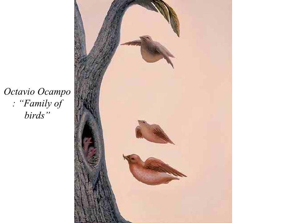 Octavio Ocampo : Family of birds