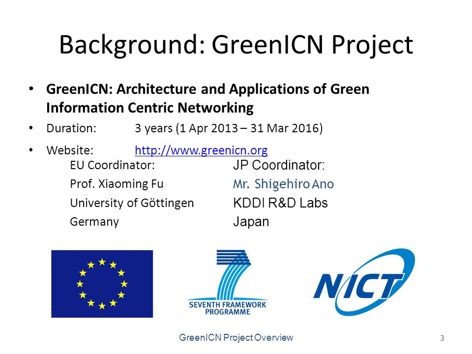 Project Consortium GreenICN Project Overview 4
