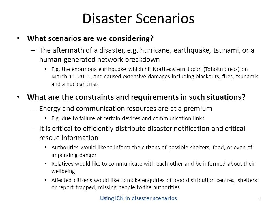 Disaster Scenarios What scenarios are we considering.