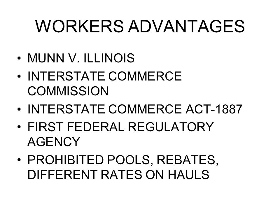 WORKERS ADVANTAGES MUNN V.