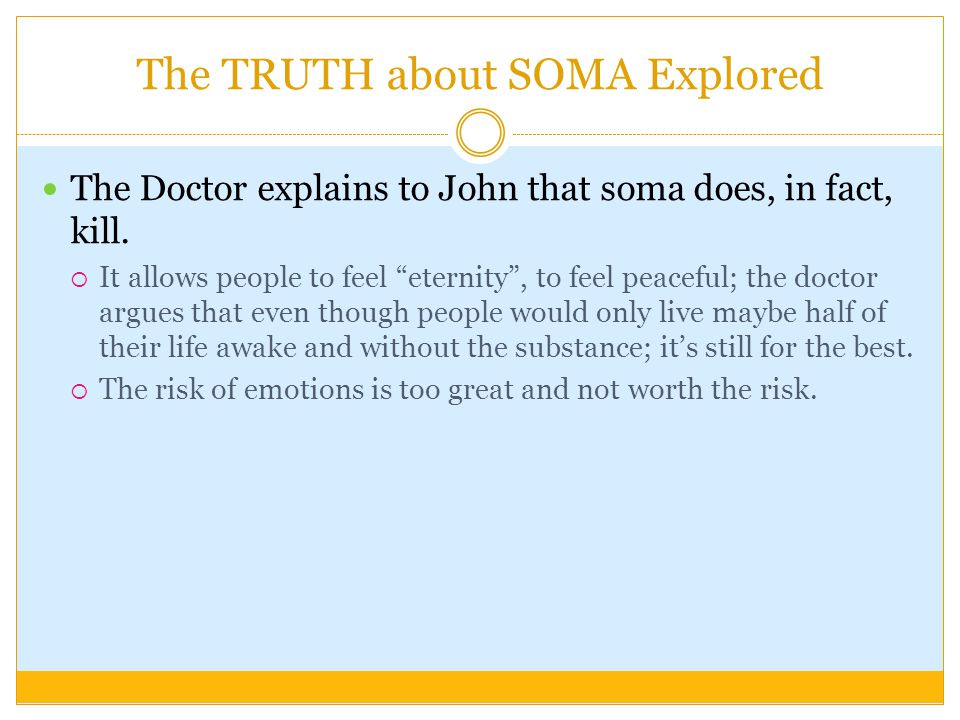 The TRUTH about SOMA Explored The Doctor explains to John that soma does, in fact, kill.