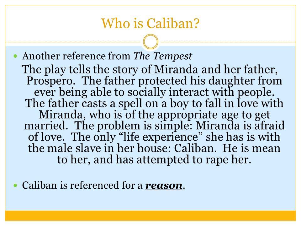 Who is Caliban.