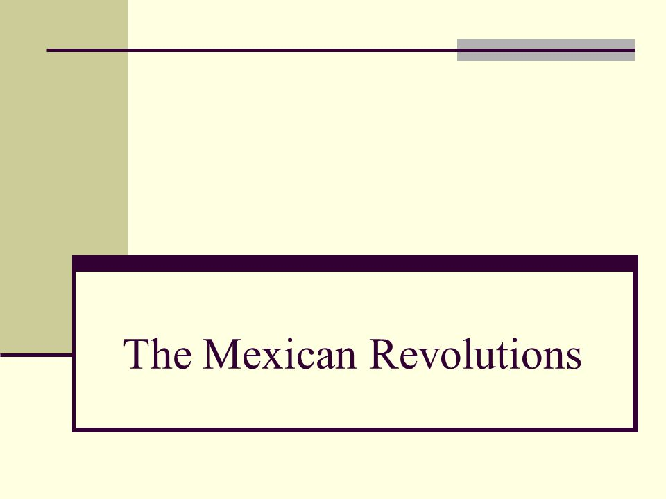 The Mexican Revolutions