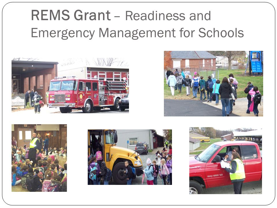 REMS Grant – Readiness and Emergency Management for Schools