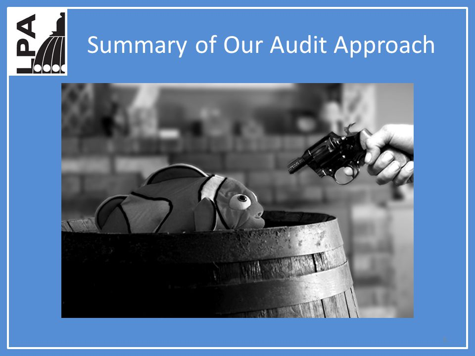 Summary of Our Audit Approach 5