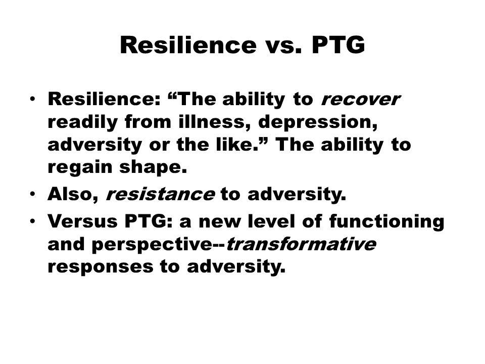 Resilience vs.