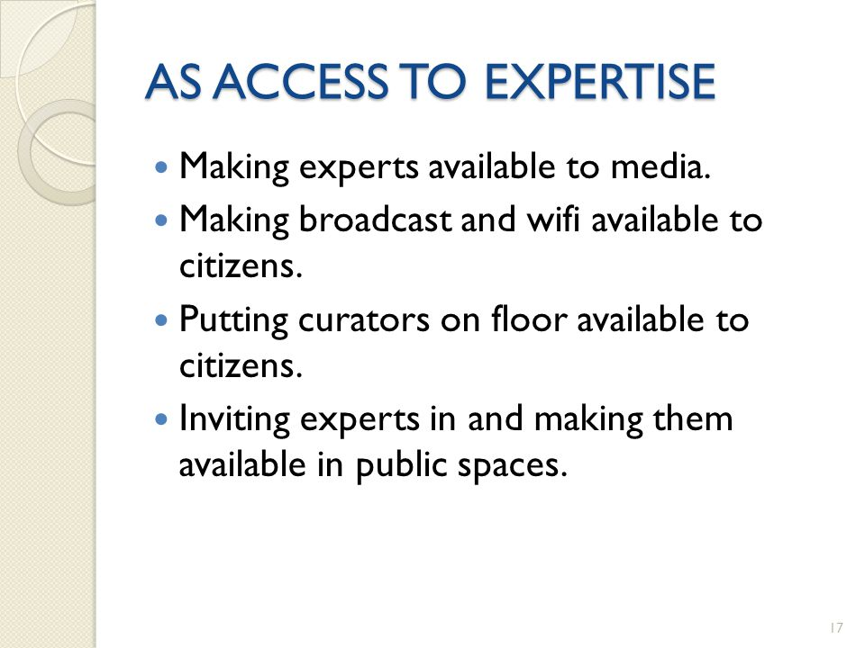AS ACCESS TO EXPERTISE Making experts available to media.