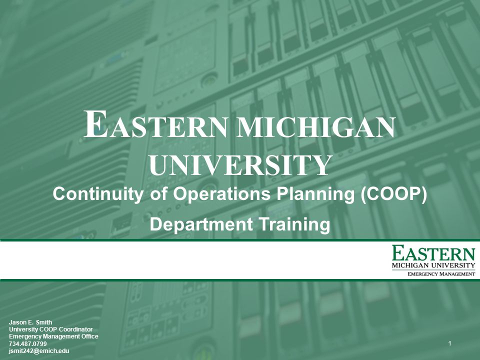 12 COOP Planning Template Designed so users only have to enter Department/Unit specific information Example documents are available through the Emergency Management Office Training and Technical Assistance provided by request from Emergency Management personnel