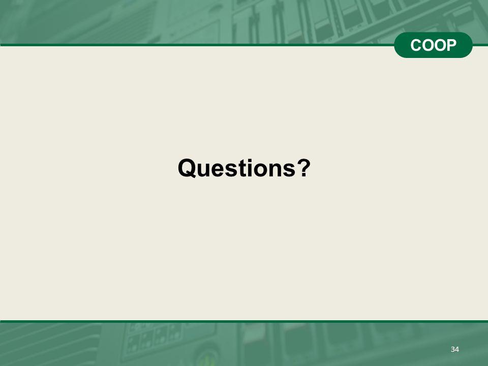 34 COOP Questions?